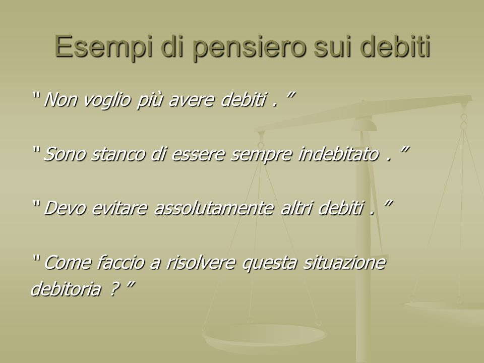 Esempi di pensiero sui debiti