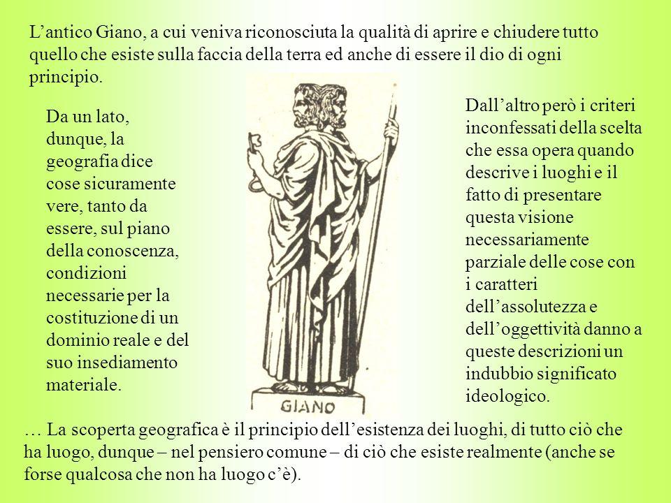 L'antico Giano, a cui veniva riconosciuta la qualità di aprire e chiudere tutto quello che esiste sulla faccia della terra ed anche di essere il dio di ogni principio.