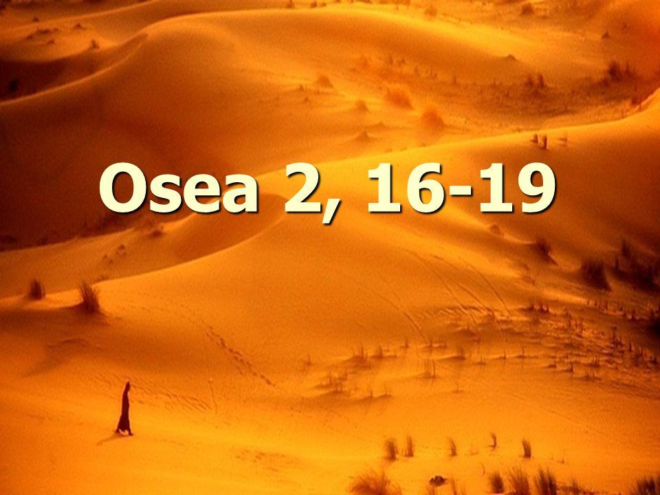 Osea 2, 16-19