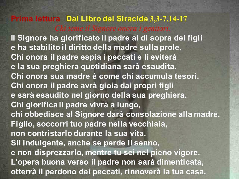 Prima lettura Dal Libro del Siracide 3,3-7.14-17
