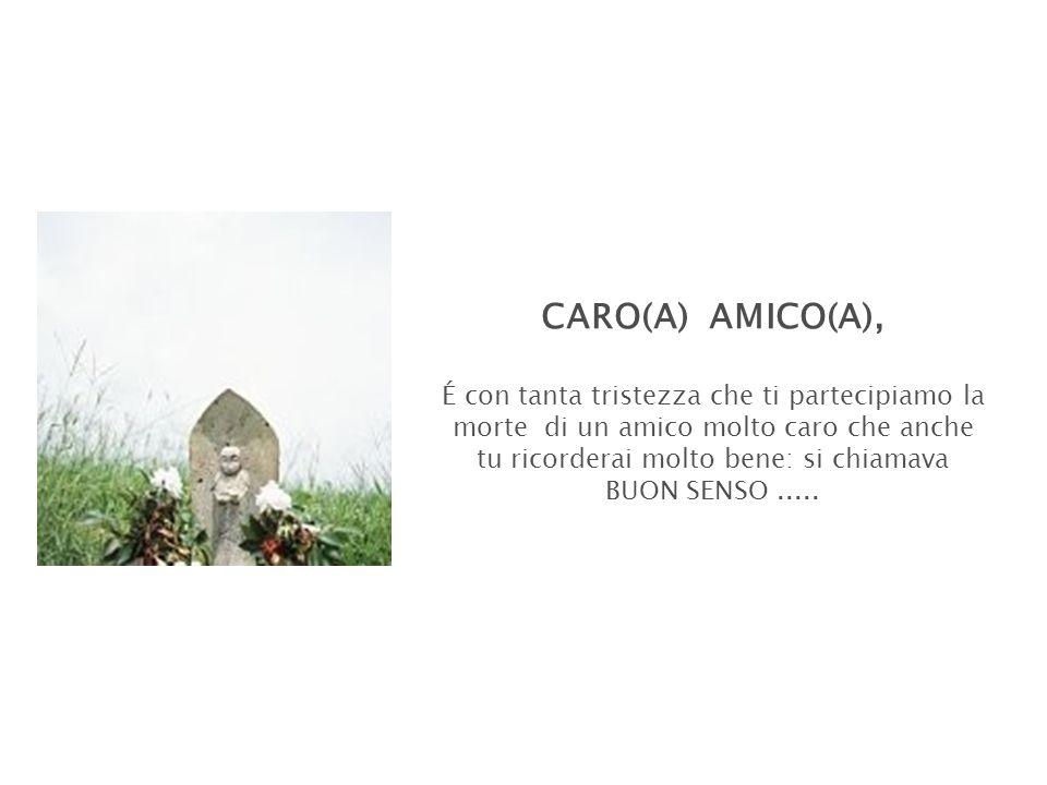 CARO(A) AMICO(A),