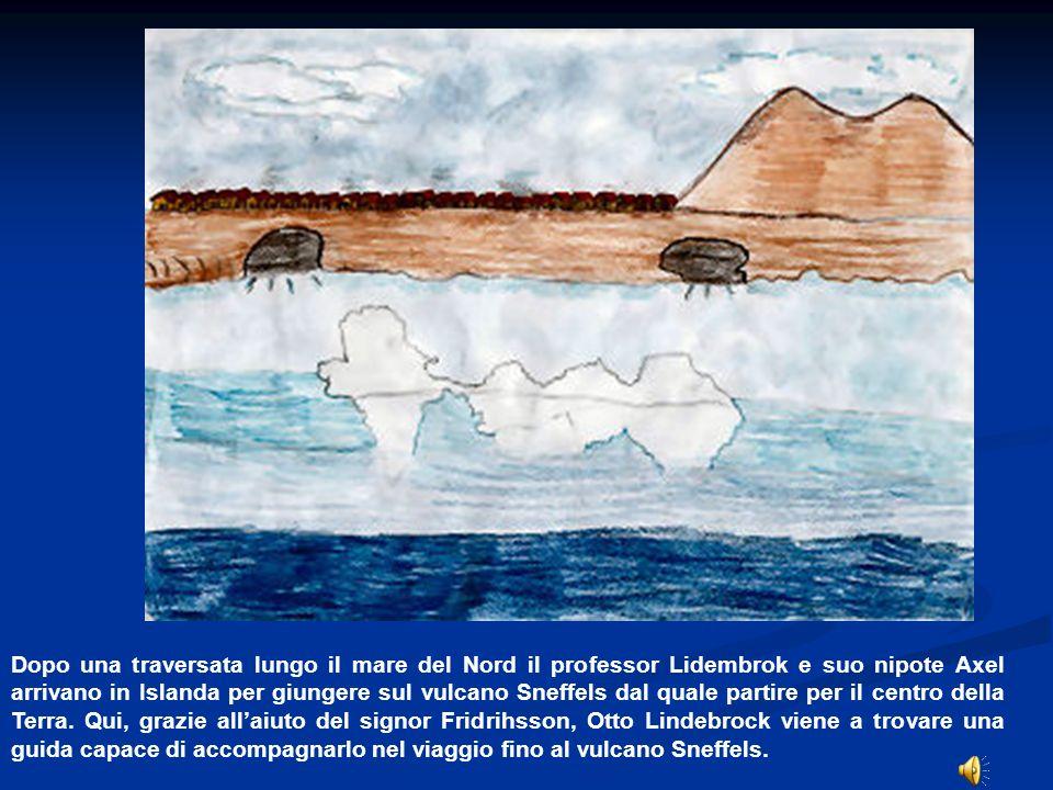 Dopo una traversata lungo il mare del Nord il professor Lidembrok e suo nipote Axel arrivano in Islanda per giungere sul vulcano Sneffels dal quale partire per il centro della Terra.