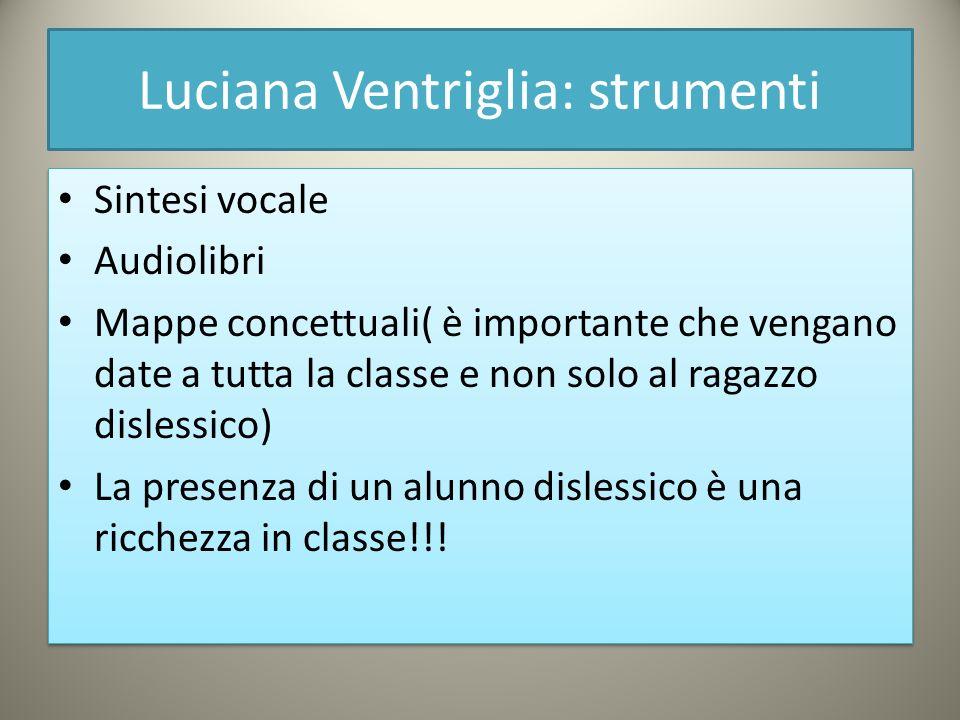 Luciana Ventriglia: strumenti
