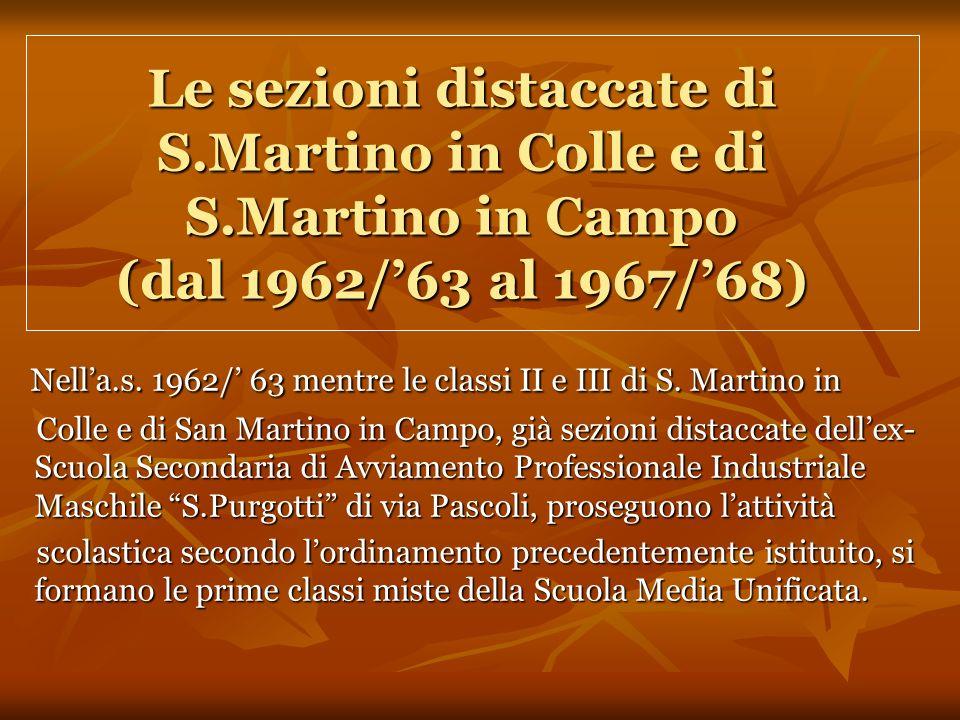 Le sezioni distaccate di S. Martino in Colle e di S