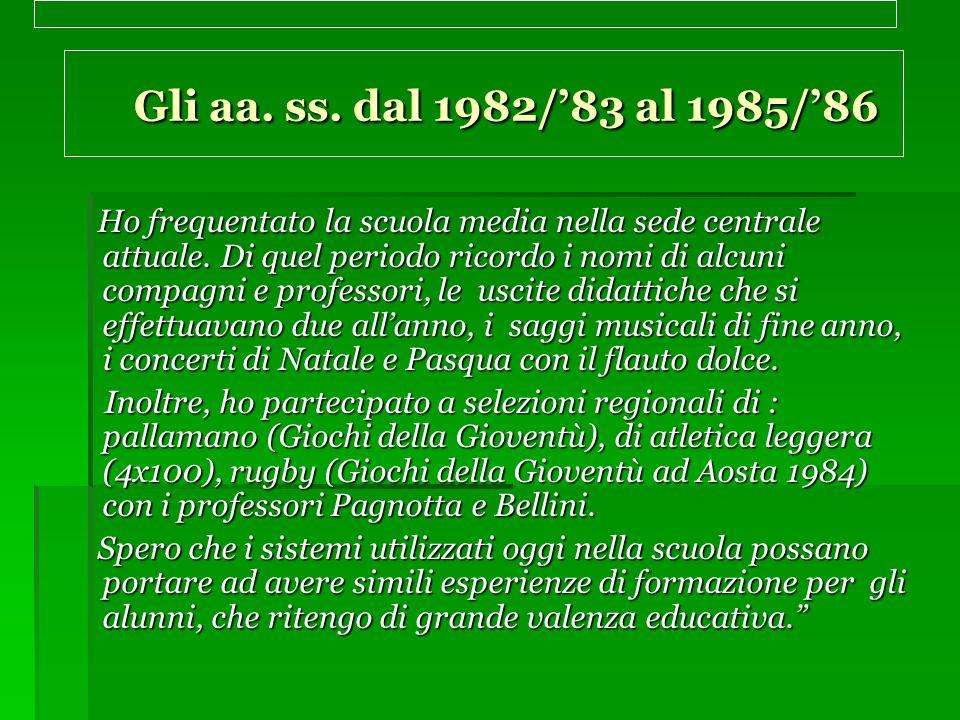 Gli aa. ss. dal 1982/'83 al 1985/'86