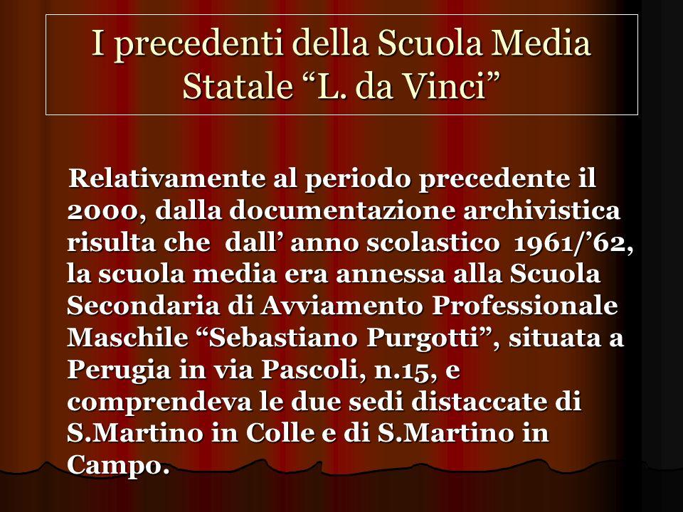I precedenti della Scuola Media Statale L. da Vinci