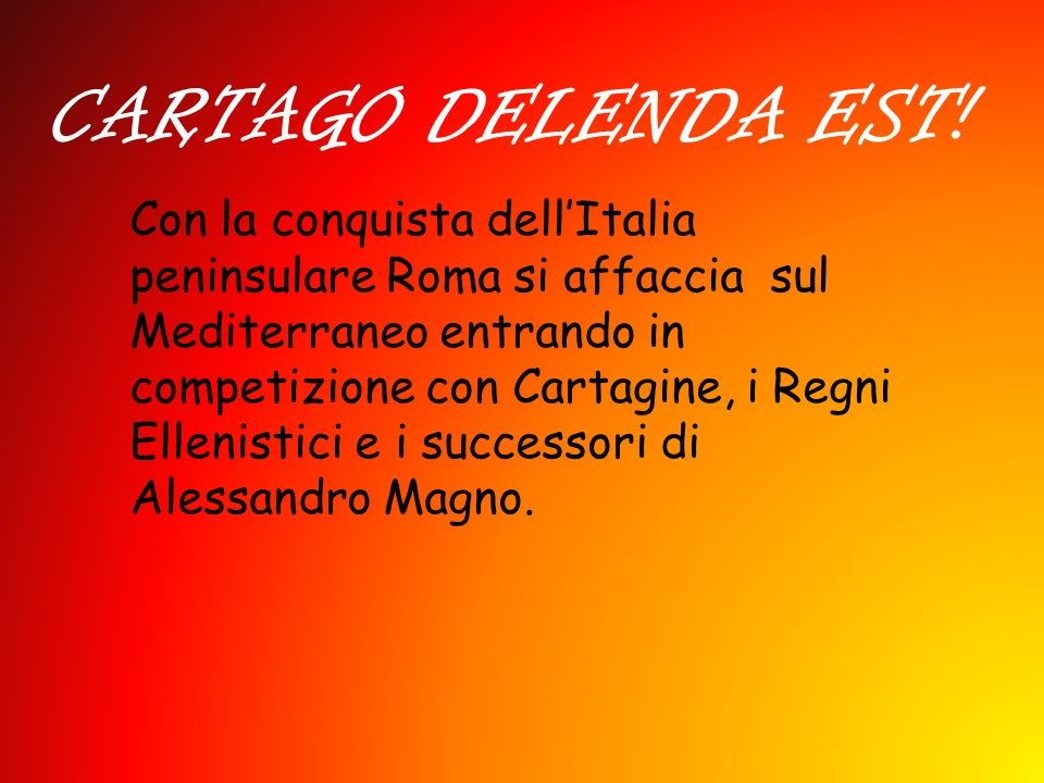 CARTAGO DELENDA EST!