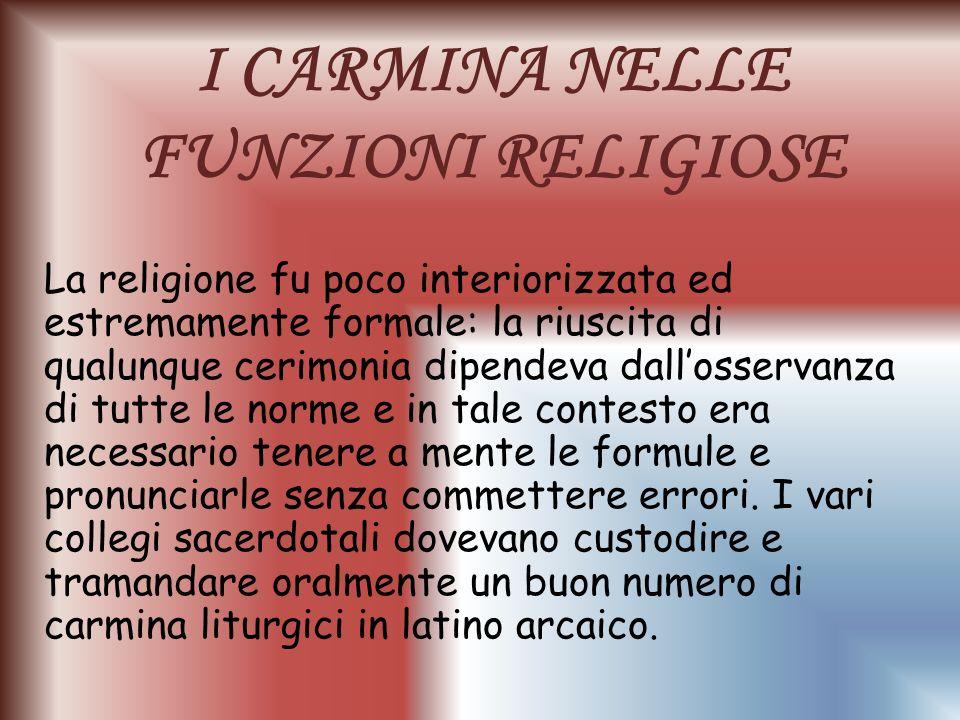 I CARMINA NELLE FUNZIONI RELIGIOSE