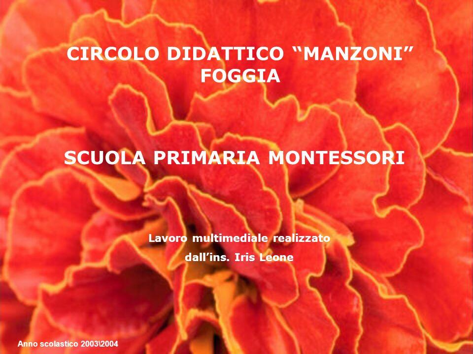 CIRCOLO DIDATTICO MANZONI FOGGIA SCUOLA PRIMARIA MONTESSORI