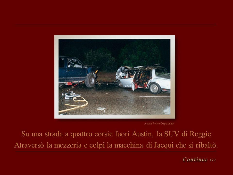 Su una strada a quattro corsie fuori Austin, la SUV di Reggie