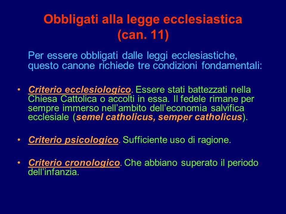 Obbligati alla legge ecclesiastica (can. 11)