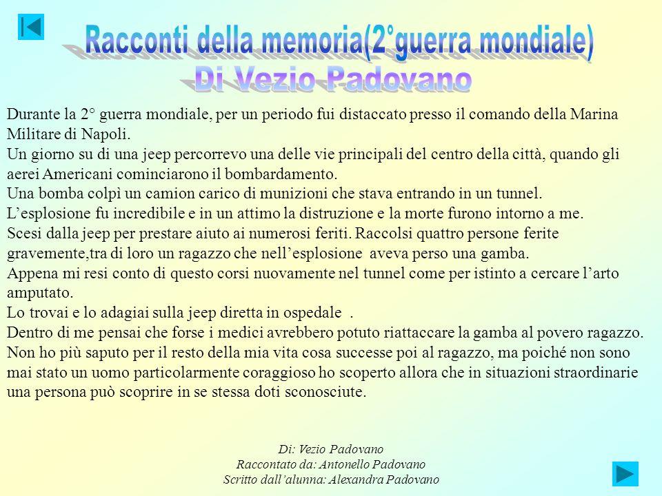 Racconti della memoria(2°guerra mondiale) Di Vezio Padovano