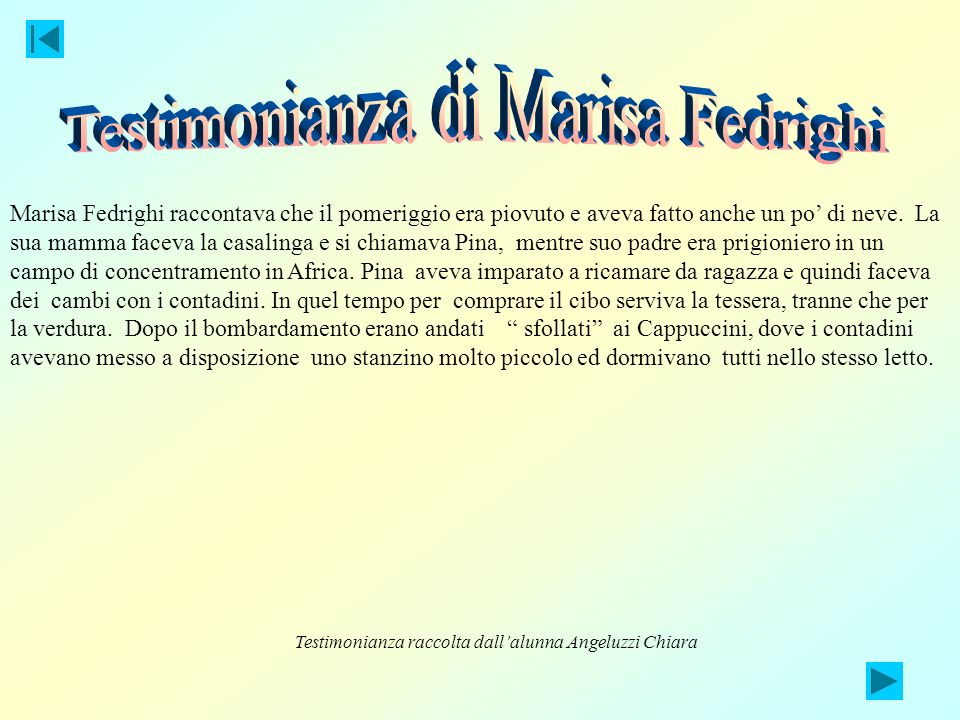 Testimonianza di Marisa Fedrighi