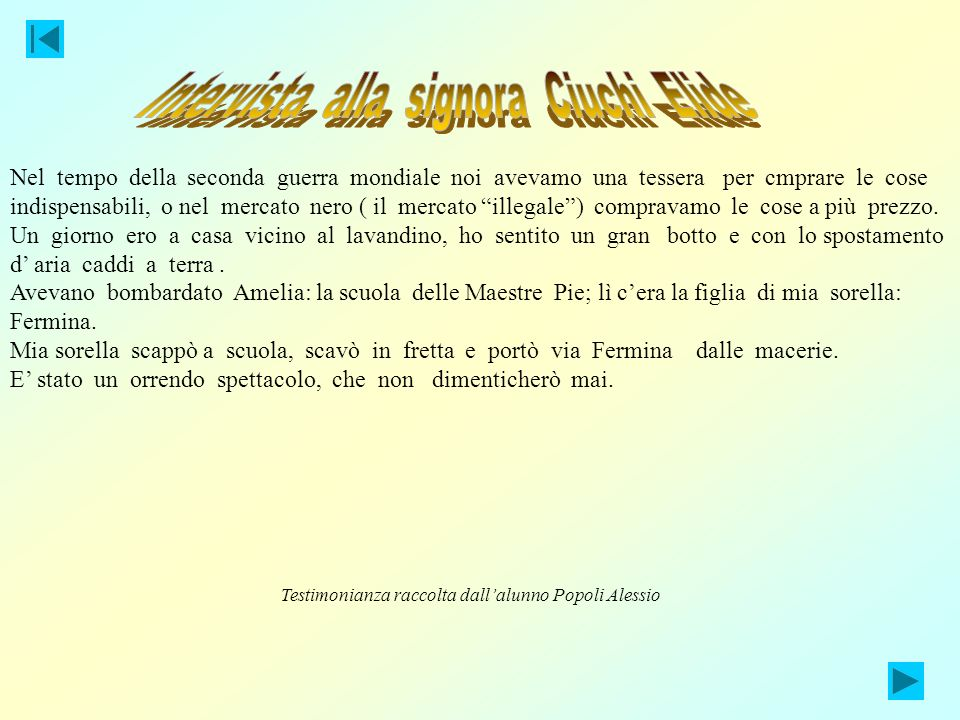 Intervista alla signora Ciuchi Elide