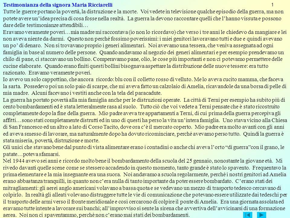 Testimonianza della signora Maria Ricciarelli