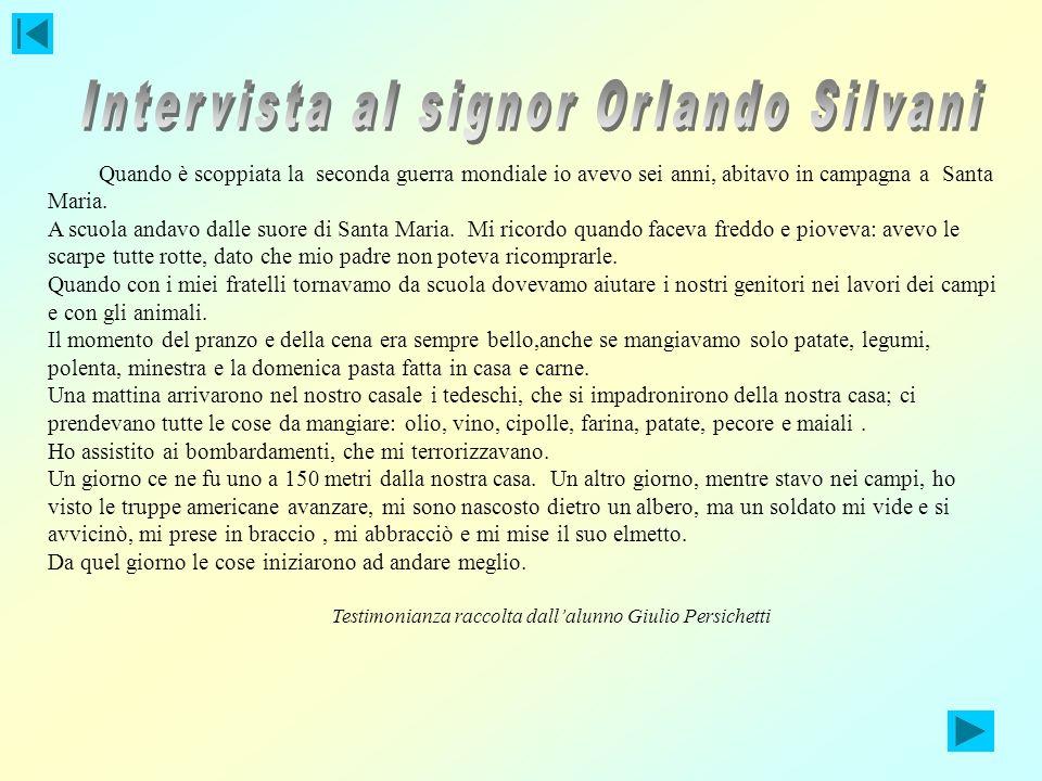 Intervista al signor Orlando Silvani