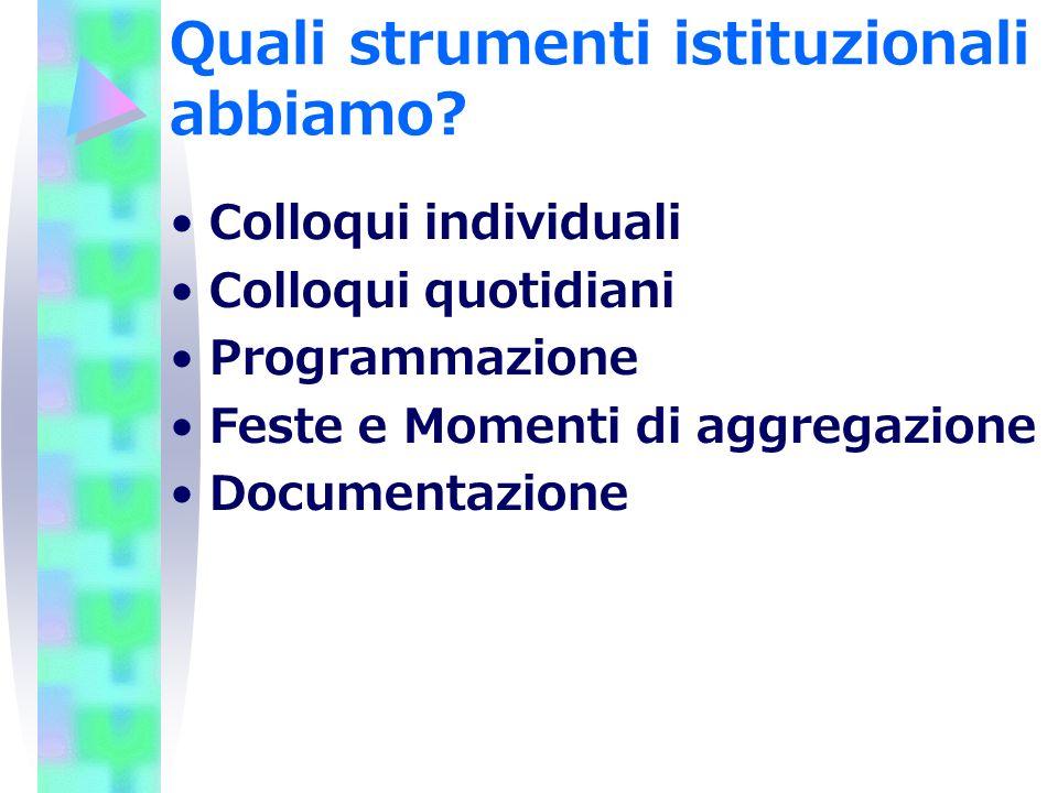 Quali strumenti istituzionali abbiamo