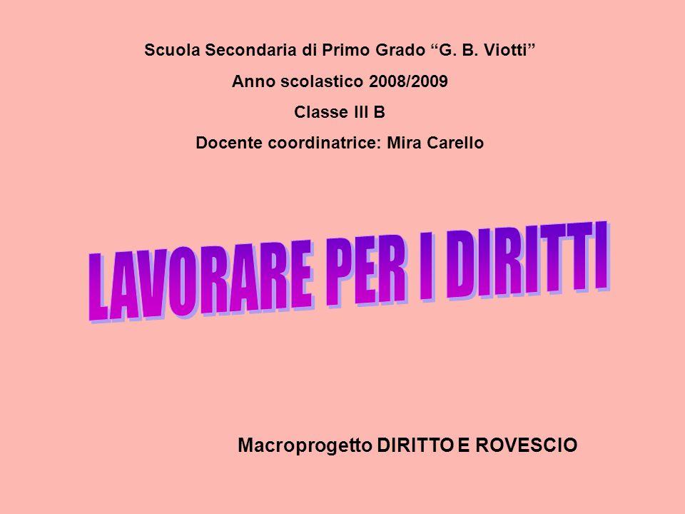 LAVORARE PER I DIRITTI Macroprogetto DIRITTO E ROVESCIO