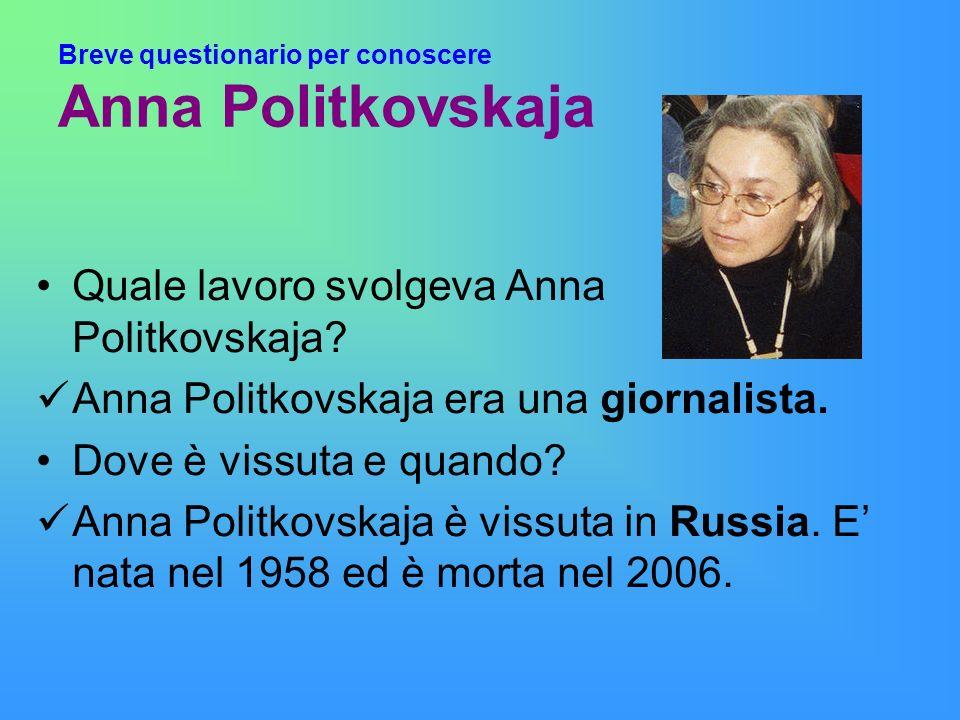 Breve questionario per conoscere Anna Politkovskaja