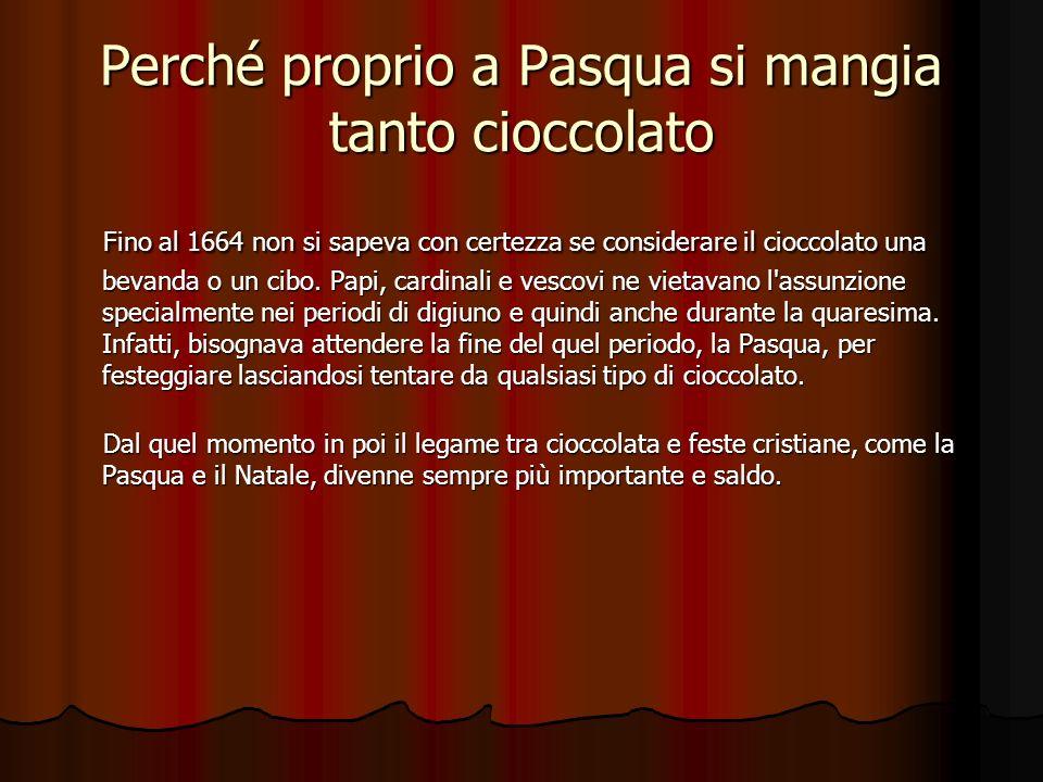 Perché proprio a Pasqua si mangia tanto cioccolato