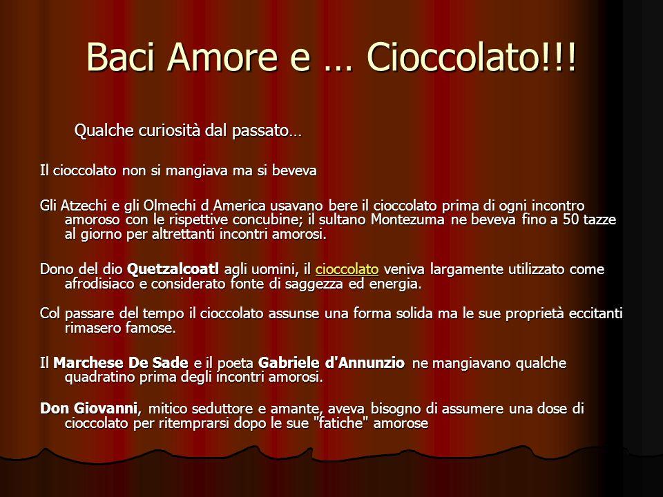 Baci Amore e … Cioccolato!!!
