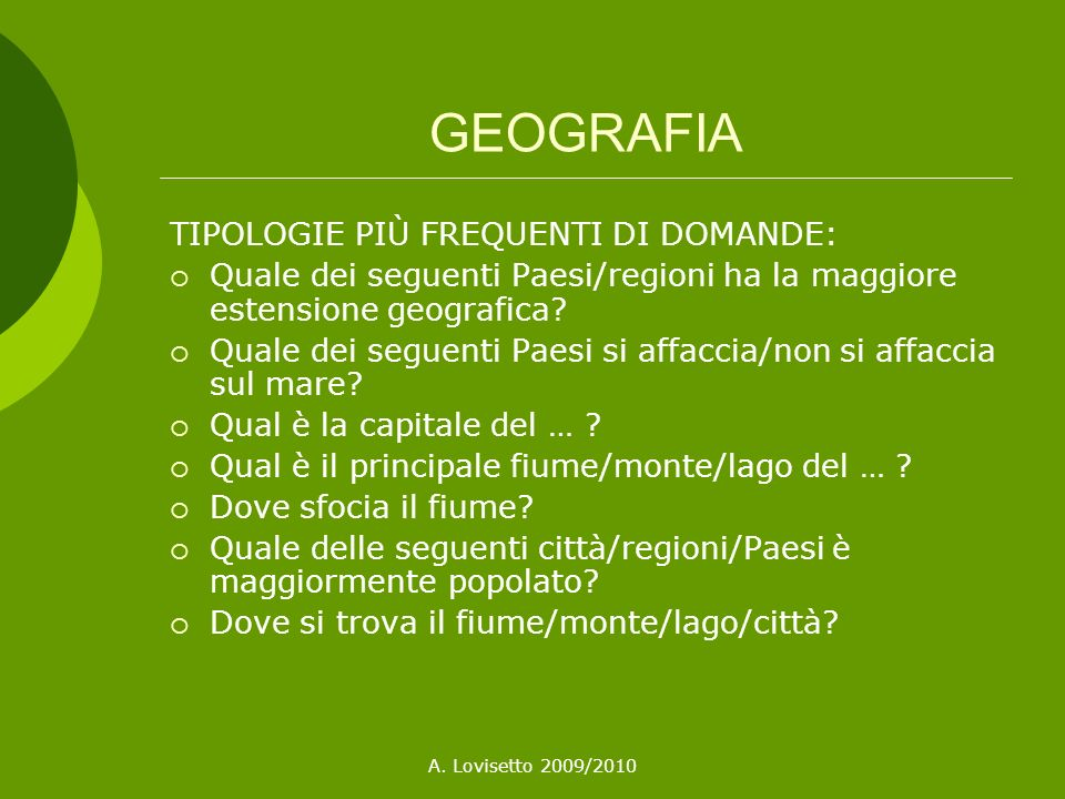 GEOGRAFIA TIPOLOGIE PIÙ FREQUENTI DI DOMANDE: