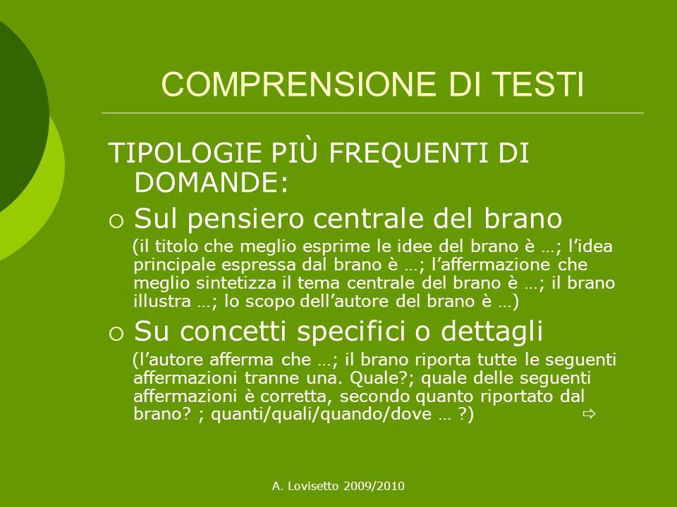 COMPRENSIONE DI TESTI TIPOLOGIE PIÙ FREQUENTI DI DOMANDE: