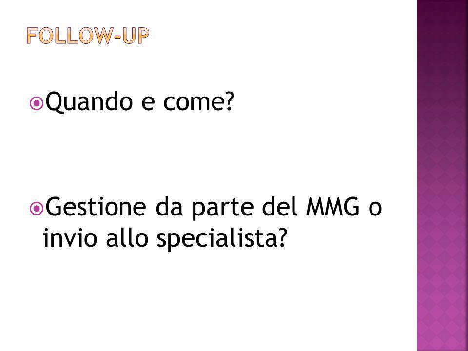 Gestione da parte del MMG o invio allo specialista