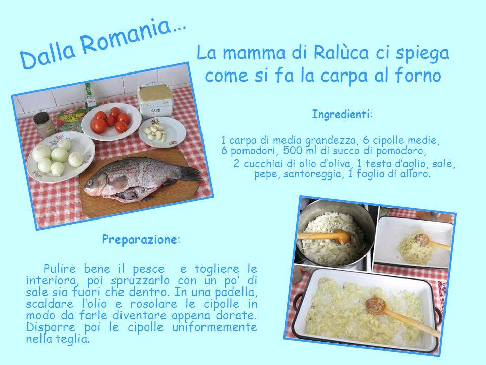 La mamma di Ralùca ci spiega come si fa la carpa al forno