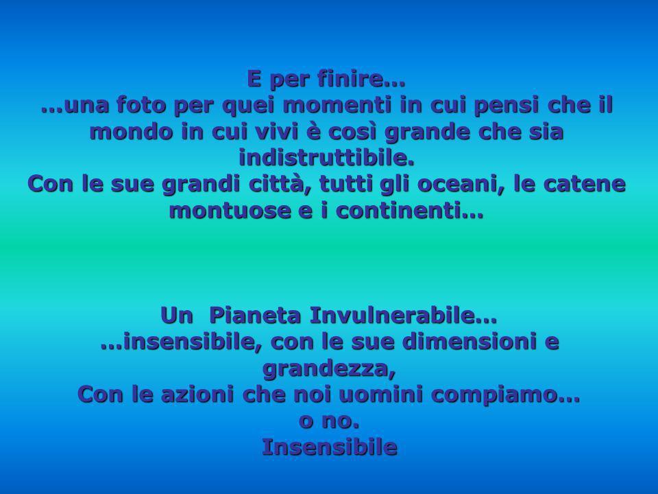 Un Pianeta Invulnerabile…