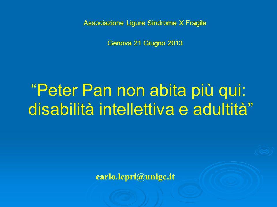 Peter Pan non abita più qui: disabilità intellettiva e adultità