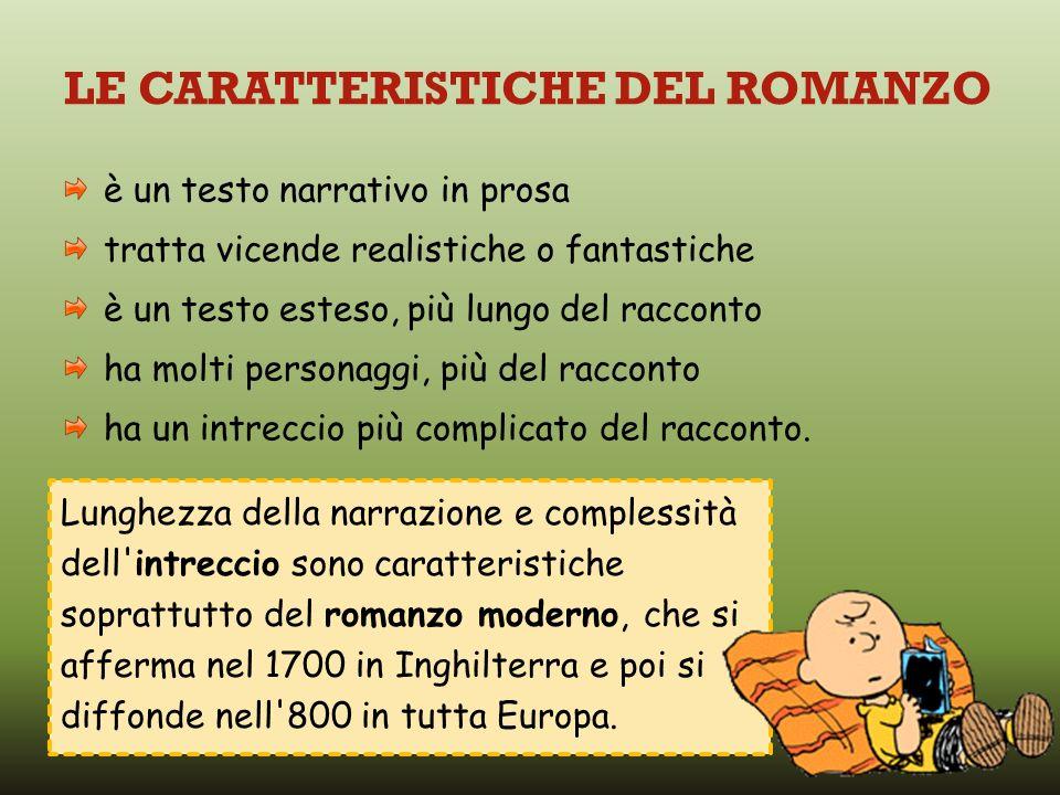 LE CARATTERISTICHE DEL ROMANZO