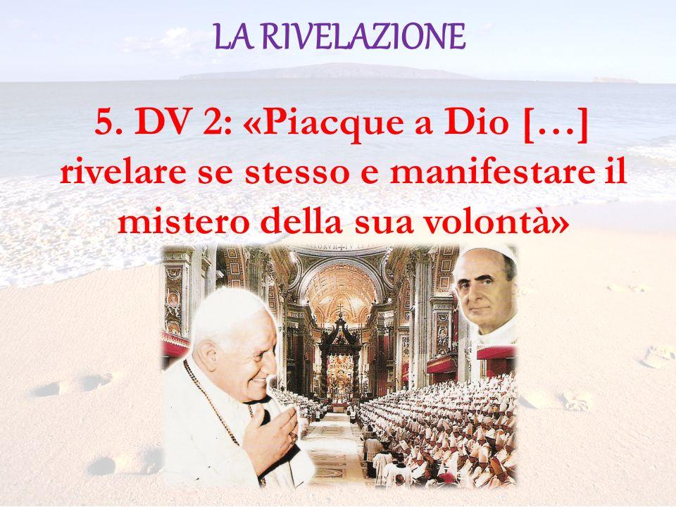 LA RIVELAZIONE 5.