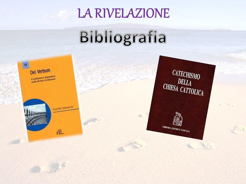 LA RIVELAZIONE Bibliografia
