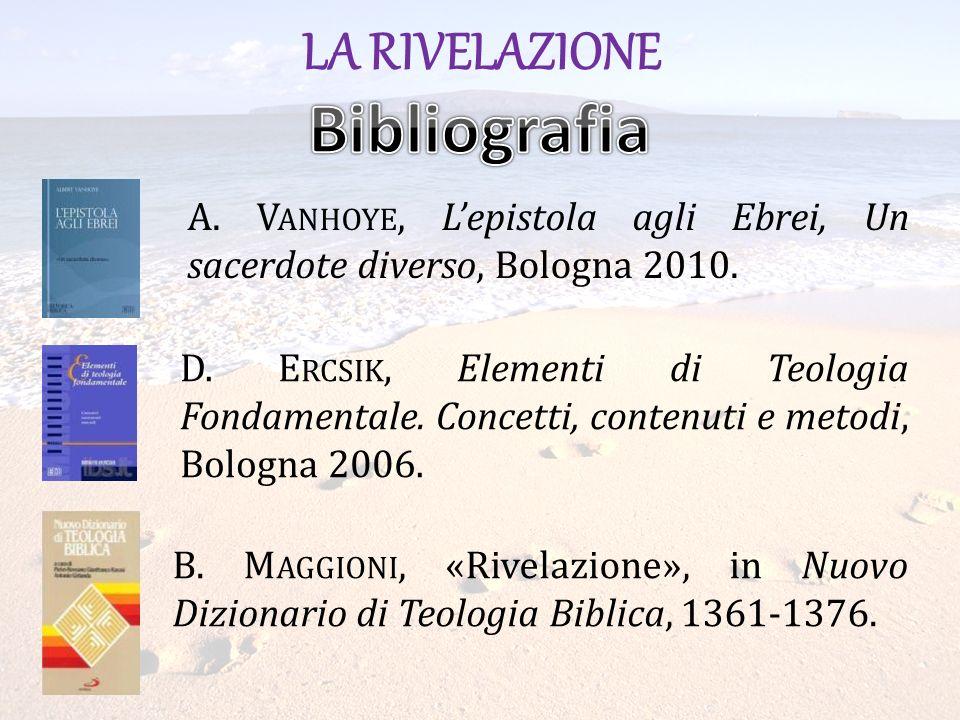Bibliografia LA RIVELAZIONE