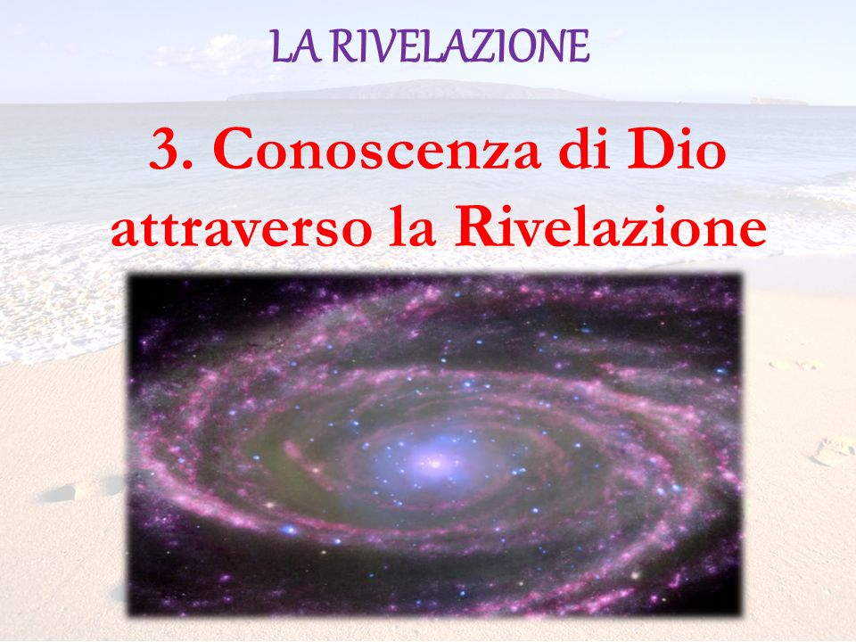 3. Conoscenza di Dio attraverso la Rivelazione