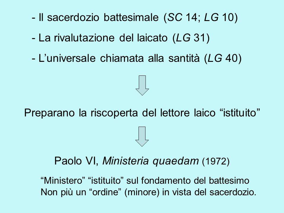 - Il sacerdozio battesimale (SC 14; LG 10)