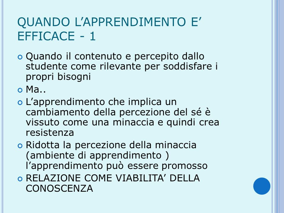 QUANDO L'APPRENDIMENTO E' EFFICACE - 1