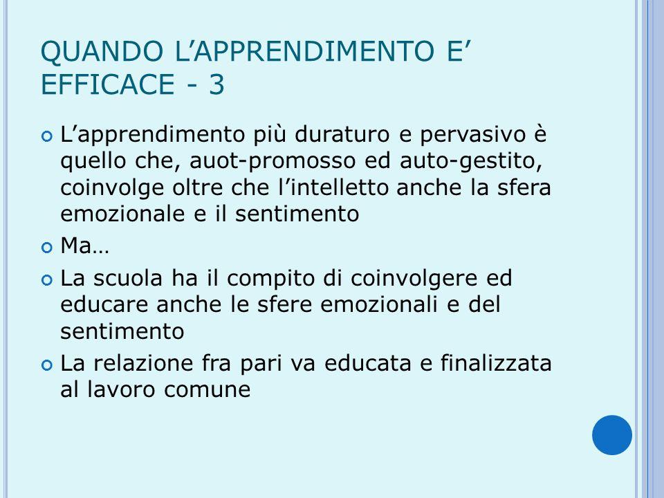 QUANDO L'APPRENDIMENTO E' EFFICACE - 3