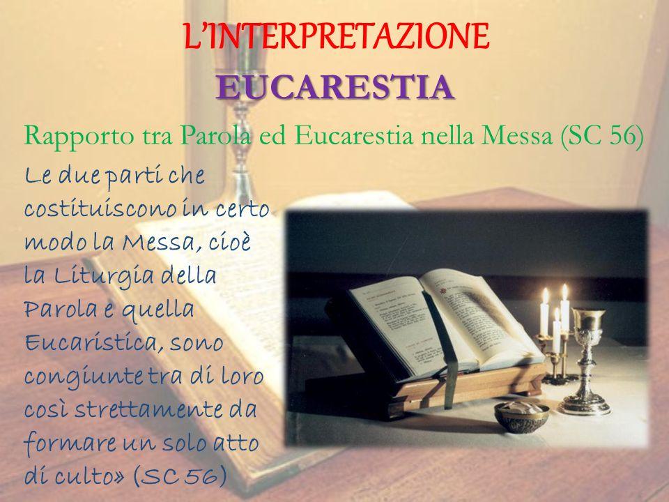 Rapporto tra Parola ed Eucarestia nella Messa (SC 56)