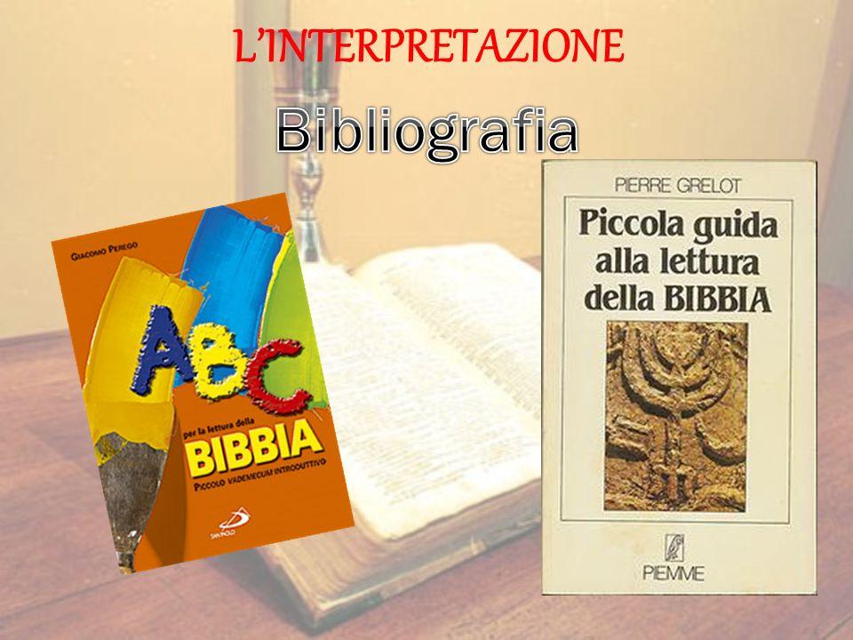 L'INTERPRETAZIONE Bibliografia