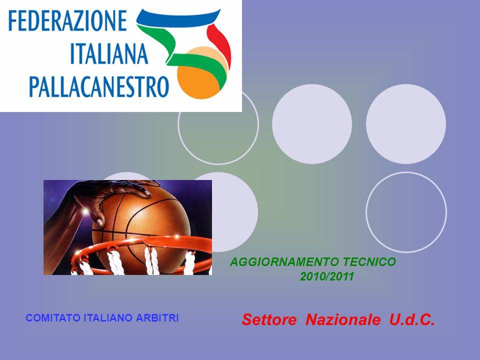 Settore Nazionale U.d.C. AGGIORNAMENTO TECNICO 2010/2011