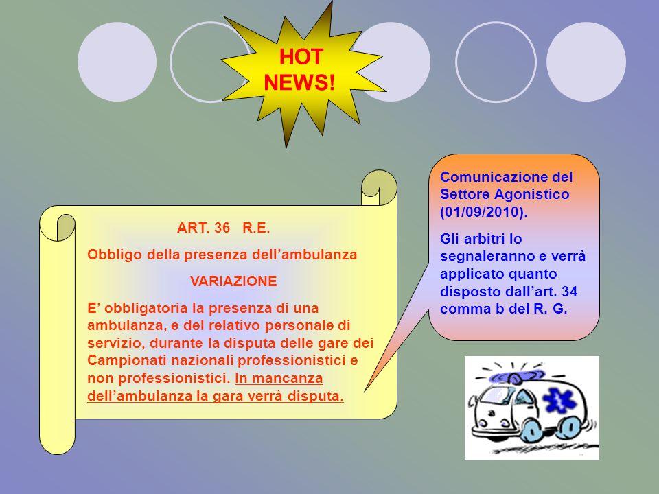 HOT NEWS! Comunicazione del Settore Agonistico (01/09/2010).