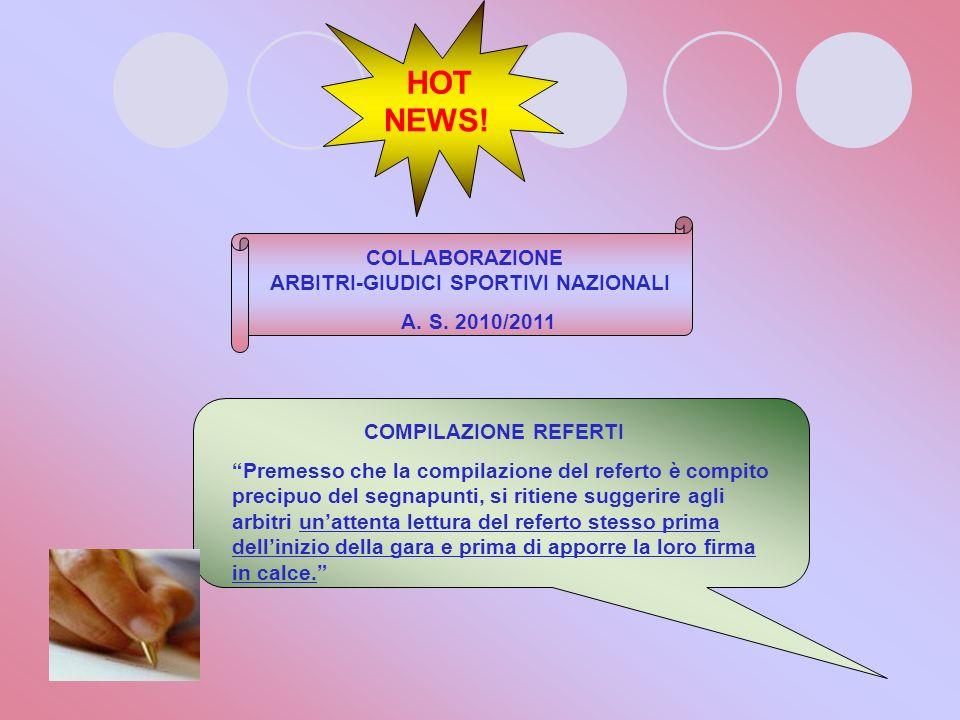 HOT NEWS! COLLABORAZIONE ARBITRI-GIUDICI SPORTIVI NAZIONALI