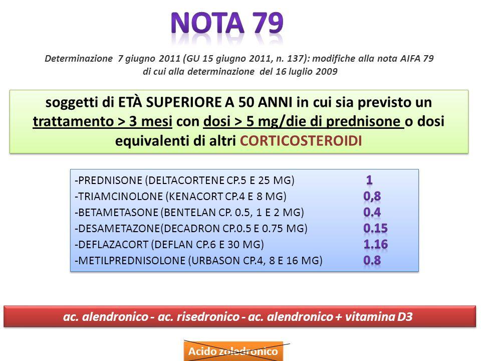 Nota 79 Determinazione 7 giugno 2011 (GU 15 giugno 2011, n. 137): modifiche alla nota AIFA 79. di cui alla determinazione del 16 luglio 2009.