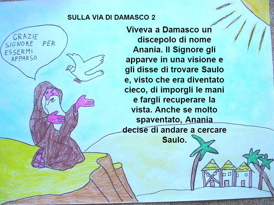 SULLA VIA DI DAMASCO 2