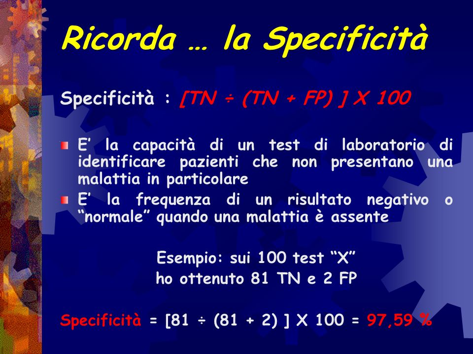 Ricorda … la Specificità