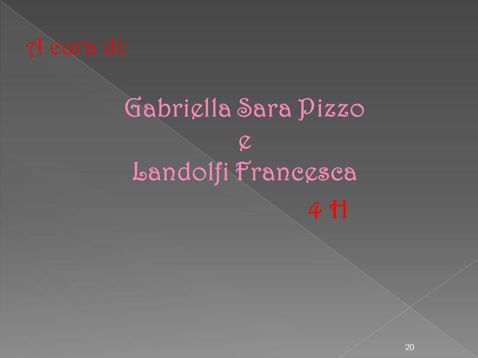 Gabriella Sara Pizzo e Landolfi Francesca