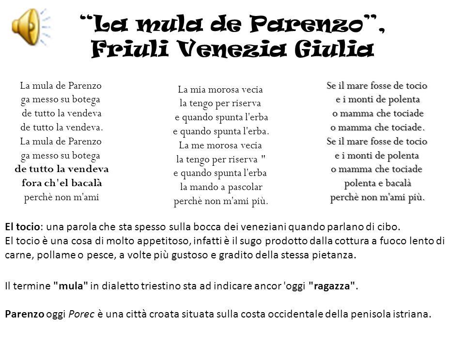 La mula de Parenzo , Friuli Venezia Giulia