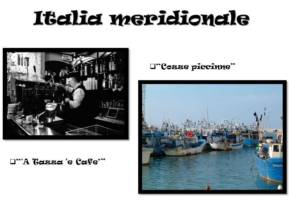 Italia meridionale Cozze piccinne A Tazza e Cafe'